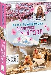 Blondynka w Japonii - Beata Pawlikowska