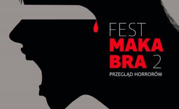 Festiwal horrorów Fest Makabra 2 | arytmia.eu