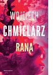 Rana - W. Chmielarz - recenzja