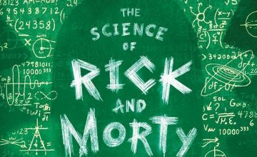 The Science of Rick and Morty - recenzja