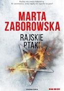 Marta Zaborowska - Rajskie Ptaki