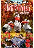 Aleksandra Rumin - zbrodnia po polsku
